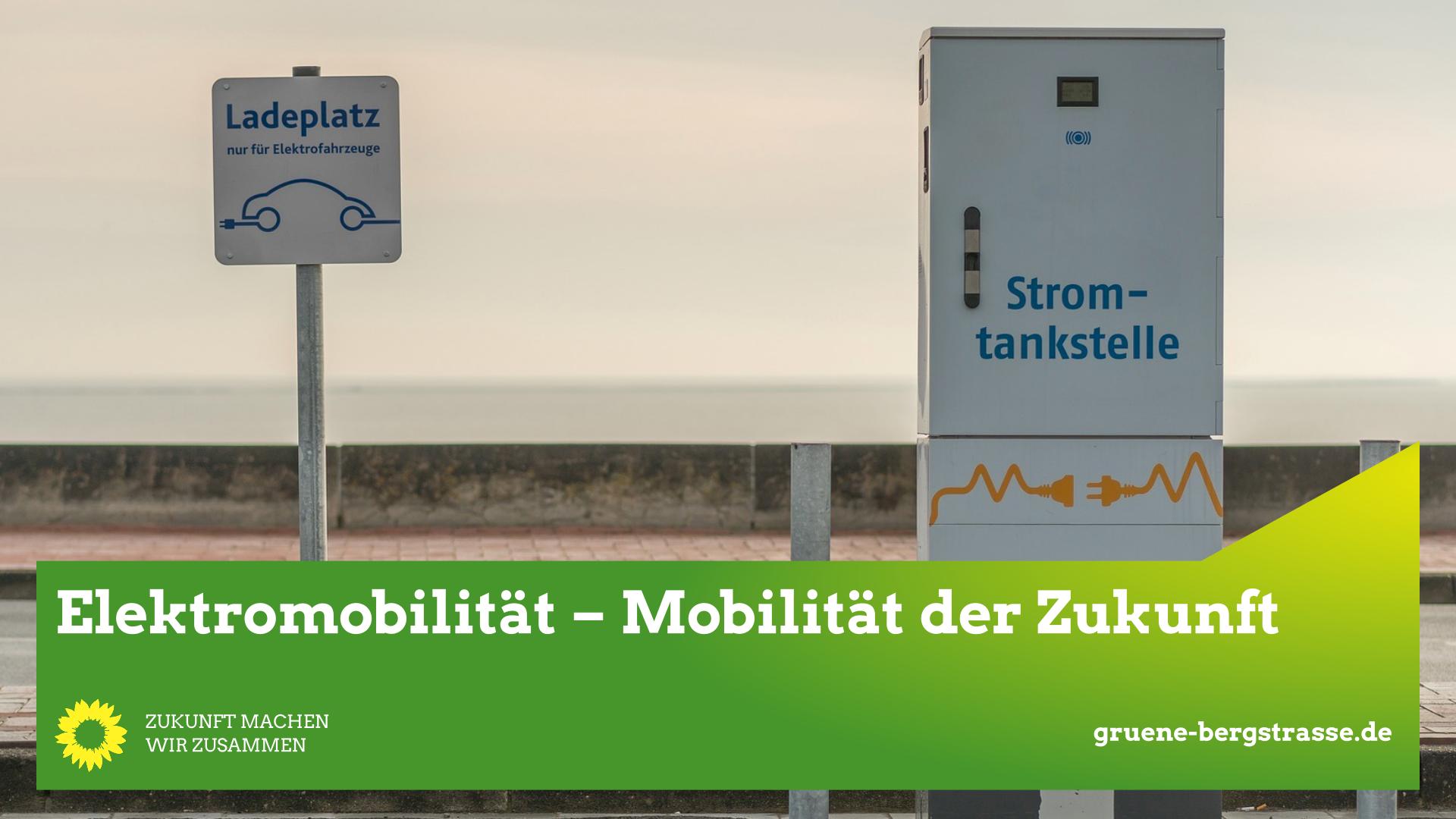 Mobilität der Zukunft – grüner Strom macht's möglich